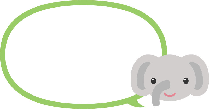 [動物のイラスト]かわいいゾウさん(象)の吹き出しフレーム<緑色>